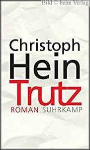 Christoph Hein - Trutz
