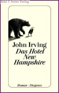 John Irving - Das Hotel New Hampshire
